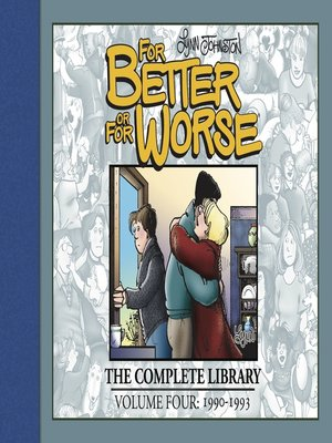 cover image of For Better or For Worse: The Complete Library, Volume 4