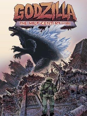 cover image of Godzilla: Half Century War