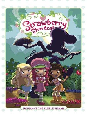cover image of Strawberry Shortcake (2018), Volume 1