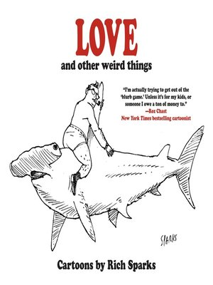cover image of Love and Other Weird Things