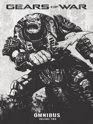 cover image of Gears of War (2008), Omnibus Volume 2