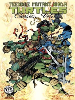 cover image of Teenage Mutant Ninja Turtles Classics, Volume 4