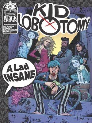 cover image of Kid Lobotomy (2017), Volume 1