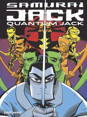 cover image of Samurai Jack: Quantum Jack