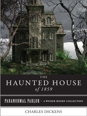 The Haunted House of 1859 by Charles Dickens · OverDrive