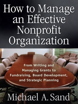 cover image of How to Manage an Effective Nonprofit Organization