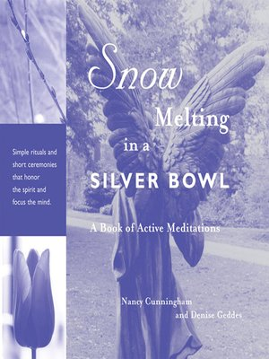 cover image of Snow Melting in a Silver Bowl