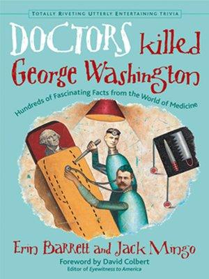 cover image of Doctors Killed George Washington