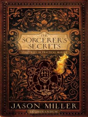 cover image of The Sorceror's Secrets