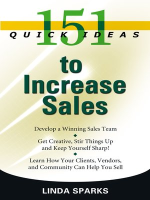 cover image of 151 Quick Ideas to Increase Sales