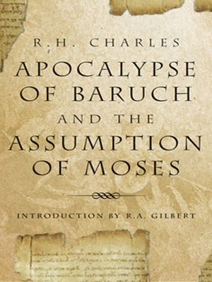 cover image of The Apocalypse of Baruch and the Assumption of Moses