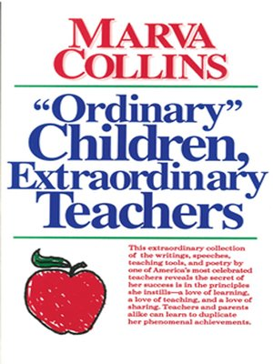 "cover image of ""Ordinary Children"", Extraordinary Teachers"
