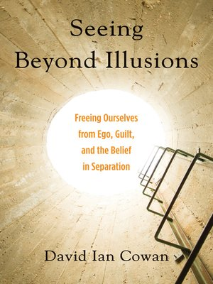 cover image of Seeing Beyond Illusions