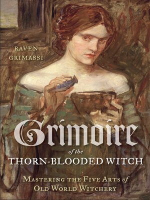 cover image of Grimoire of the Thorn-Blooded Witch