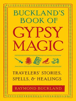 cover image of Buckland's Book of Gypsy Magic