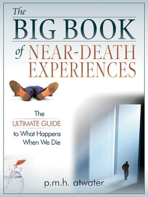 cover image of The Big Book of Near Death Experiences