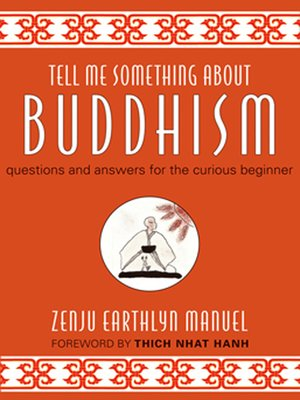 cover image of Tell Me Something About Buddhism