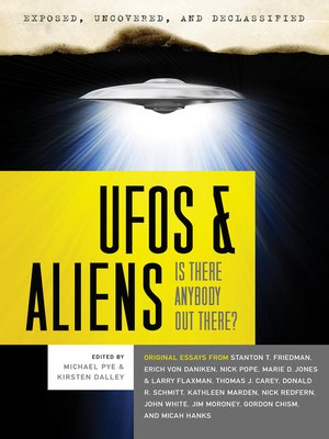 cover image of Exposed, Uncovered & Declassified: UFOs and Aliens