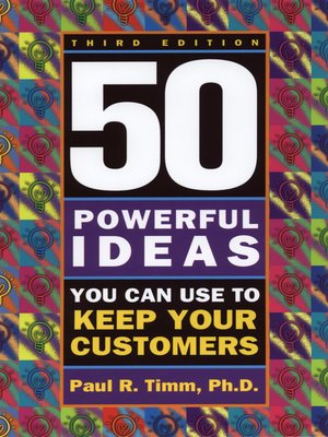 cover image of 50 Powerful Ideas You Can Use to Keep Your Customers