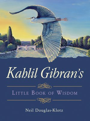cover image of Kahlil Gibran's Little Book of Wisdom