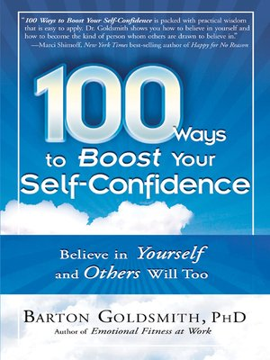 cover image of 100 Ways to Boost Your Self-Confidence