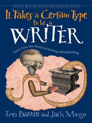 cover image of It Takes a Certain Type to Be a Writer