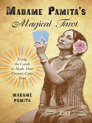 cover image of Madame Pamita's Magical Tarot