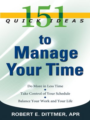 cover image of 151 Quick Ideas to Manage Time