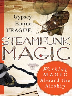 cover image of Steampunk Magic