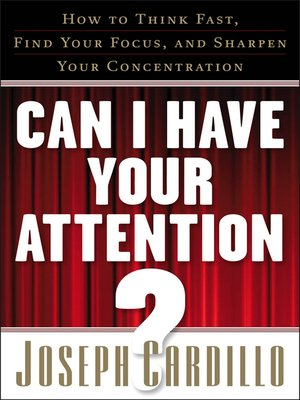 cover image of Can I Have Your Attention?
