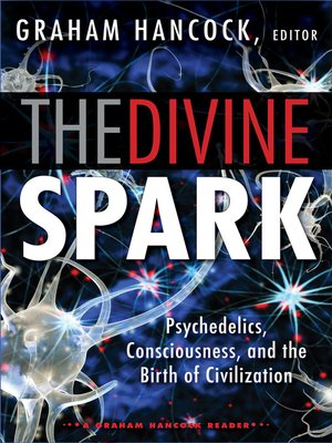 cover image of The Divine Spark: A Graham Hancock Reader
