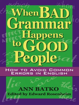cover image of When Bad Grammar Happens to Good People