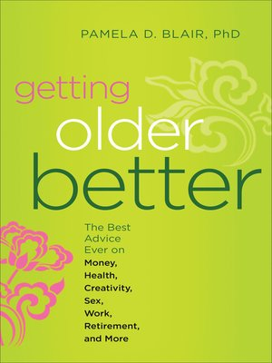 Hampton roads publishingpublisher overdrive rakuten overdrive cover image of getting older better fandeluxe Choice Image