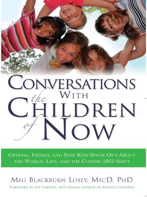 cover image of Conversations with the Children of Now