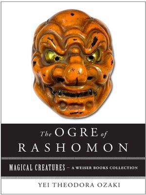 Ogre Of Rashomon By Yei Theodora Ozaki Overdrive Rakuten