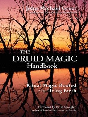 cover image of The Druid Magic Handbook
