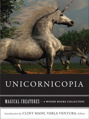 Unicornicopia By Clint Marsh Overdrive Rakuten Overdrive Ebooks