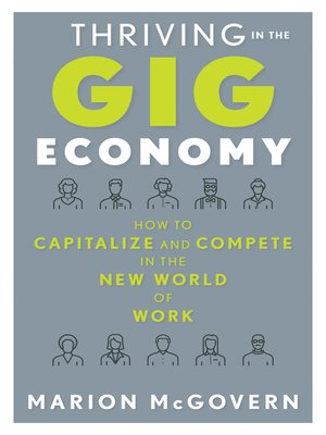 cover image of Thriving in the Gig Economy