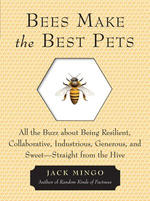 cover image of Bees Make the Best Pets