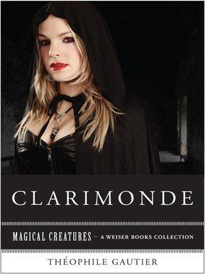 Clarimonde By Thophile Gautier Overdrive Rakuten Overdrive