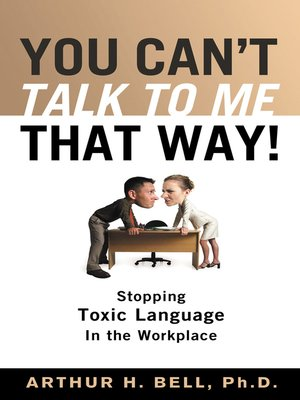 cover image of You Can't Talk to Me That Way!