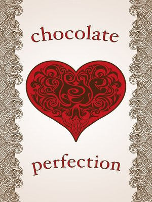 cover image of Chocolate Perfection