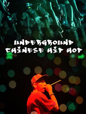 cover image of Underground Chinese Hip Hop