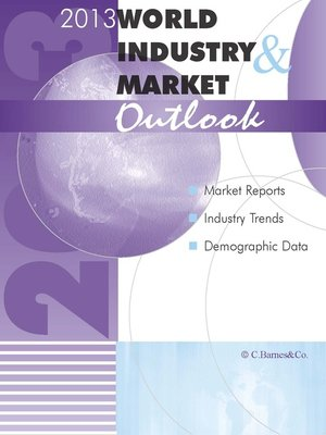 cover image of 2013 World Industry & Market Outlook