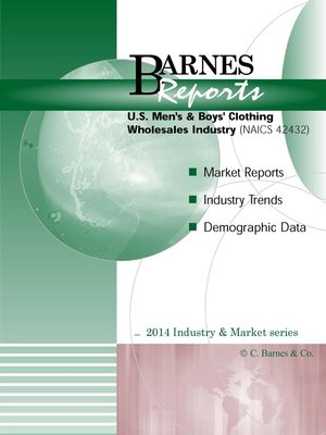cover image of 2014 U.S. Men's & Boys' Clothing Wholesales Industry-Industry & Market Report