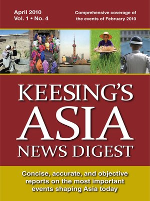 cover image of Keesing's Asia News Digest, April 2010