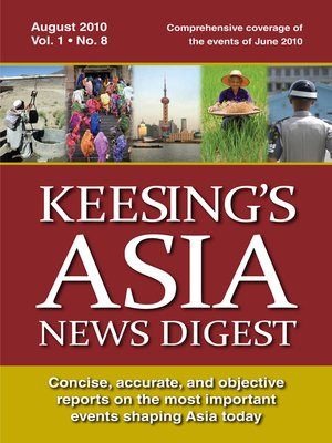 cover image of Keesing's Asia News Digest, August 2010