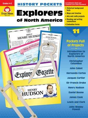 cover image of Explorers of North America, Grades 4-6+