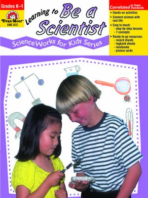 cover image of Learning to Be a Scientist
