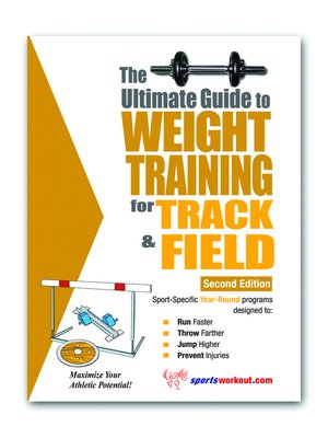 cover image of The Ultimate Guide to Weight Training for Track & Field